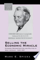 Selling the Economic Miracle