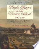 Haydn  Mozart  and the Viennese School  1740 1780