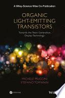 Organic Light Emitting Transistors
