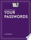 Take Control of Your Passwords
