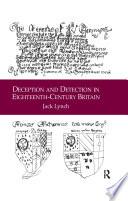 Deception and Detection in Eighteenth Century Britain