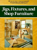 Jigs  Fixtures and Shop Furniture