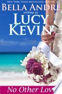 No Other Love  A Walker Island Romance  Book 2