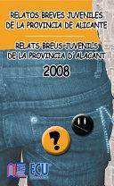 Los mejores relatos breves juveniles de la provincia de Alicante 2008