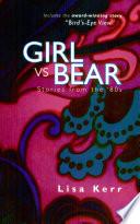 Girl Vs  Bear