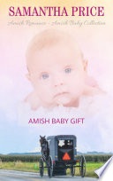 Amish Baby Gift  Amish Baby Collection Book 5