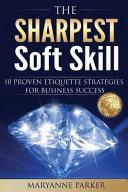 The Sharpest Soft Skill