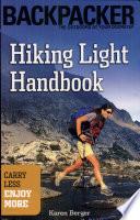 Hiking Light Handbook: Carry Less, Enjoy More