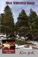 Silver Wilderness Range
