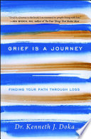 Grief Is a Journey