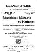 illustration du livre Réquisitions militaires et maritimes, formalités, règlement, réclamations et jurisprudence