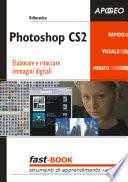 Photoshop CS2  Elaborare e ritoccare immagini digitali