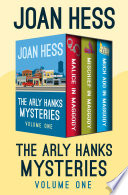 The Arly Hanks Mysteries Volume One