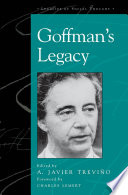 Goffman's Legacy : american sociologists of the twentieth century. a keen...