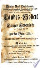 Weiter erläutert- und vertheidigte Landes-Hoheit des Hauses Hohenlohe von denen Zeiten des sogenannten grossen Interregni (etc.)
