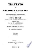 Trattato di anatomia generale o storia dei tessuti e della composizione chimica del corpo umano