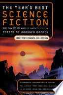 The Year s Best Science Fiction  Eighteenth Annual Collection