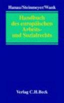 Handbuch des europäischen Arbeits- und Sozialrechts