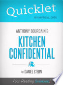 Quicklet On Kitchen Confidential By Anthony Bourdain