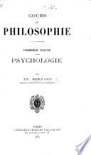 Cours de philosophie. Première partie. Psychologie