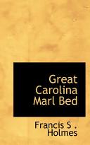 Great Carolina Marl Bed