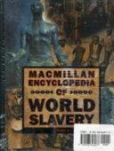 Macmillan Encyclopedia of World Slavery  A    K