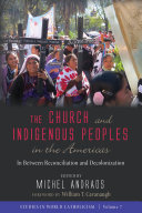 The Church and Indigenous Peoplesin the Americas Book