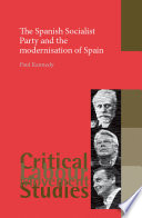 The Spanish Socialist Party and the modernisation of Spain