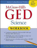 McGraw Hill s GED Science Workbook