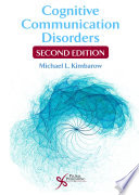 Cognitive Communication Disorders  Second Edition