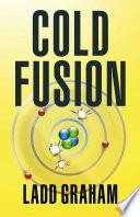 Cold Fusion A Reactor Small Enough To