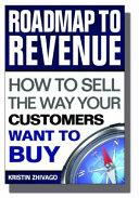 Roadmap to Revenue