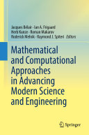 Mathematical and Computational Approaches in Advancing Modern Science and Engineering