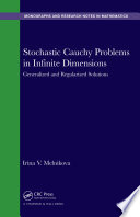 Stochastic Cauchy Problems in Infinite Dimensions