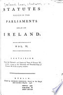 Statutes Passed in the Parliaments Held in Ireland     from the Third Year of Edward the Second  A D  1310  to the Fortieth Year of George III  A D  1800  Inclusive       13   14 George III  1773