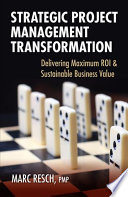 Strategic Project Management Transformation : categorized as strategic investment with the primary concern...