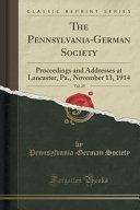 The Pennsylvania-German Society, Vol. 25
