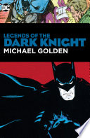 Legends Of The Dark Knight Michael Golden