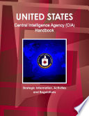 US Central Intelligence Agency  CIA  Handbook   Strategic Information  Activities and Regulations