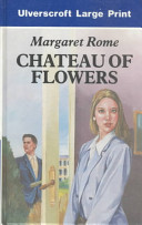 Chateau of Flowers