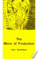 The Mirror Of Production