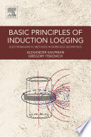 Basic Principles Of Induction Logging book