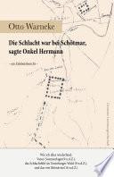 Die Schlacht war bei Sch  tmar  sagte Onkel Hermann