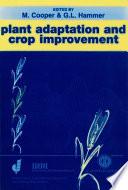 Plant Adaptation and Crop Improvement