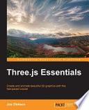 Three Js Essentials