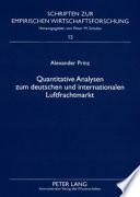 Quantitative Analysen zum deutschen und internationalen Luftfrachtmarkt