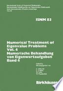 Numerical Treatment of Eigenvalue Problems Vol.4 / Numerische Behandlung von Eigenwertaufgaben Band 4