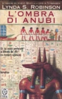 L ombra di Anubi  Le indagini del principe Meren alla corte di Tutankhamon