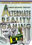 Career Building Through Alternate Reality Gaming