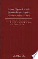 Lattice Dynamics And Semiconductor Physics book
